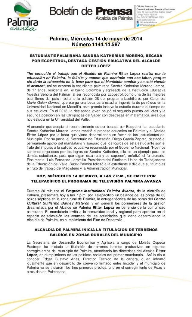 Palmira, Miércoles 14 de mayo de 2014 Número 1144.14.587 ESTUDIANTE PALMIRANA SANDRA KATHERINE MORENO, BECADA POR ECOPETRO...