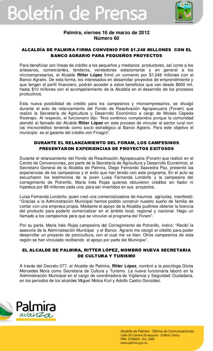 Palmira, viernes 16 de marzo de 2012                                    Número 60ALCALDÍA DE PALMIRA FIRMA CONVENIO POR $1...