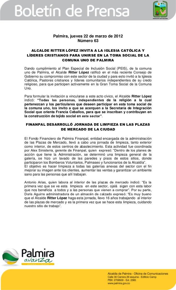 Palmira, jueves 22 de marzo de 2012                               Número 63   ALCALDE RITTER LÓPEZ INVITA A LA IGLESIA CAT...