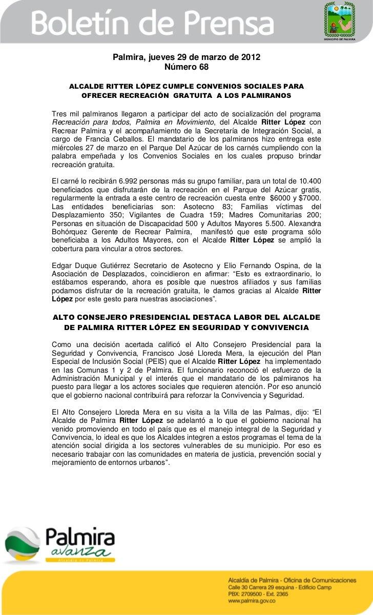 Palmira, jueves 29 de marzo de 2012                               Número 68     ALCALDE RITTER LÓPEZ CUMPLE CONVENIOS SOCI...