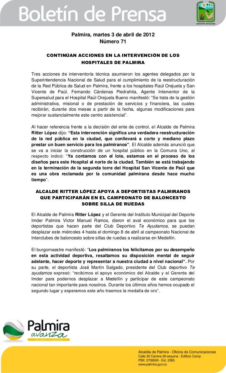 Palmira, martes 3 de abril de 2012                               Número 71       CONTINÚAN ACCIONES EN LA INTERVENCIÓN DE ...