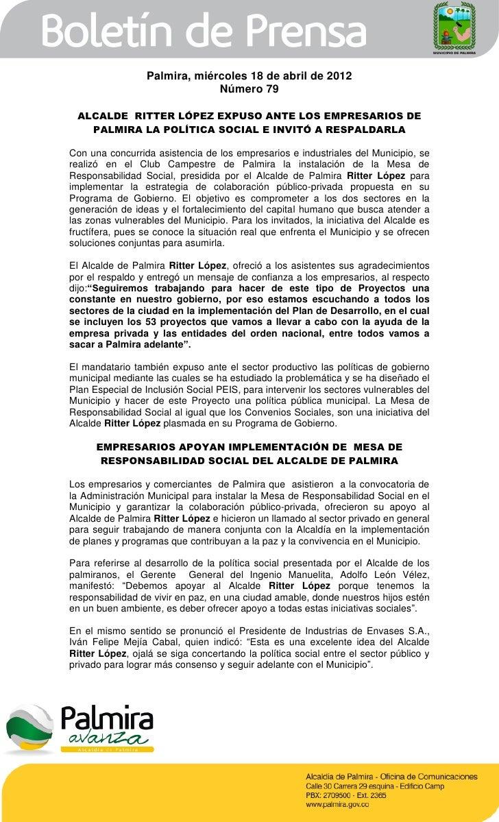 Palmira, miércoles 18 de abril de 2012                               Número 79 ALCALDE RITTER LÓPEZ EXPUSO ANTE LOS EMPRES...
