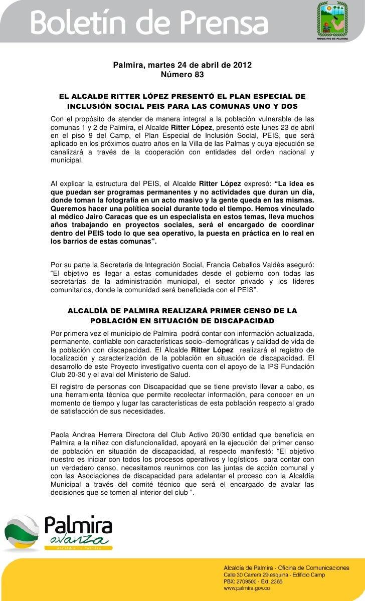 Palmira, martes 24 de abril de 2012                              Número 83  EL ALCALDE RITTER LÓPEZ PRESENTÓ EL PLAN ESPEC...