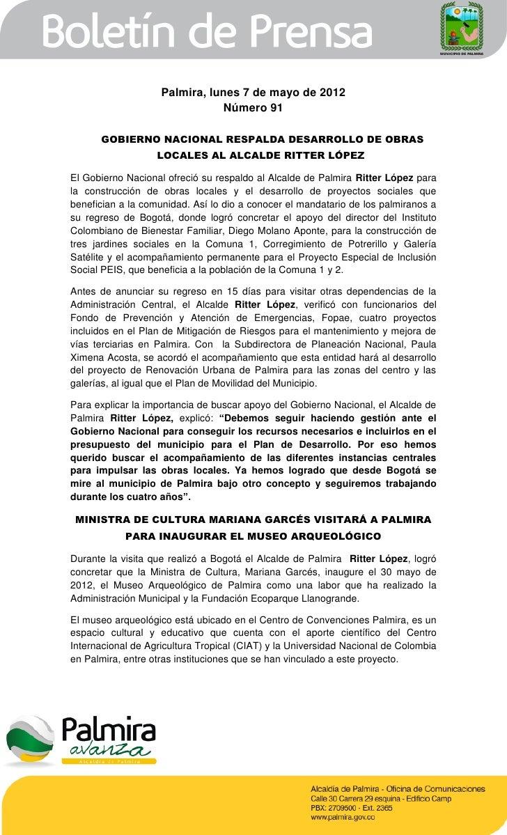 Palmira, lunes 7 de mayo de 2012                               Número 91      GOBIERNO NACIONAL RESPALDA DESARROLLO DE OBR...