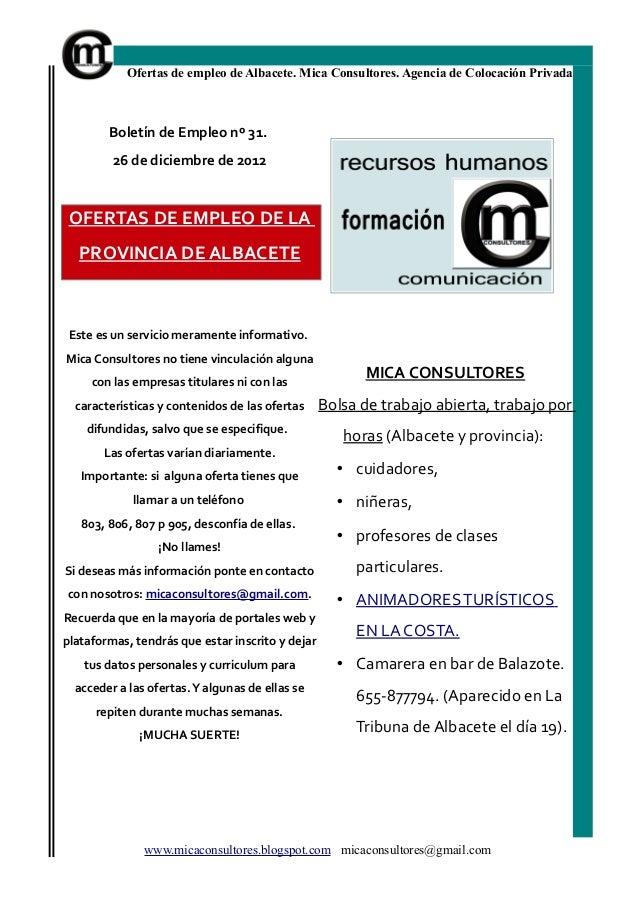 Ofertas de empleo de Albacete. Mica Consultores. Agencia de Colocación Privada        Boletín de Empleo nº 31.         26 ...