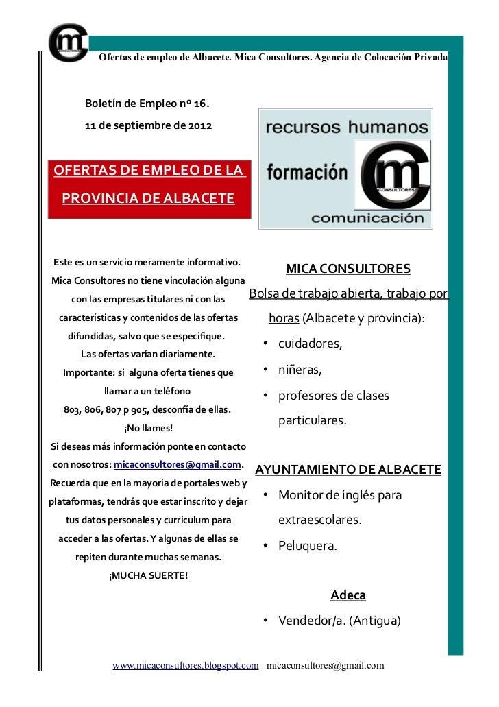 Ofertas de empleo de Albacete. Mica Consultores. Agencia de Colocación Privada        Boletín de Empleo nº 16.        11 d...