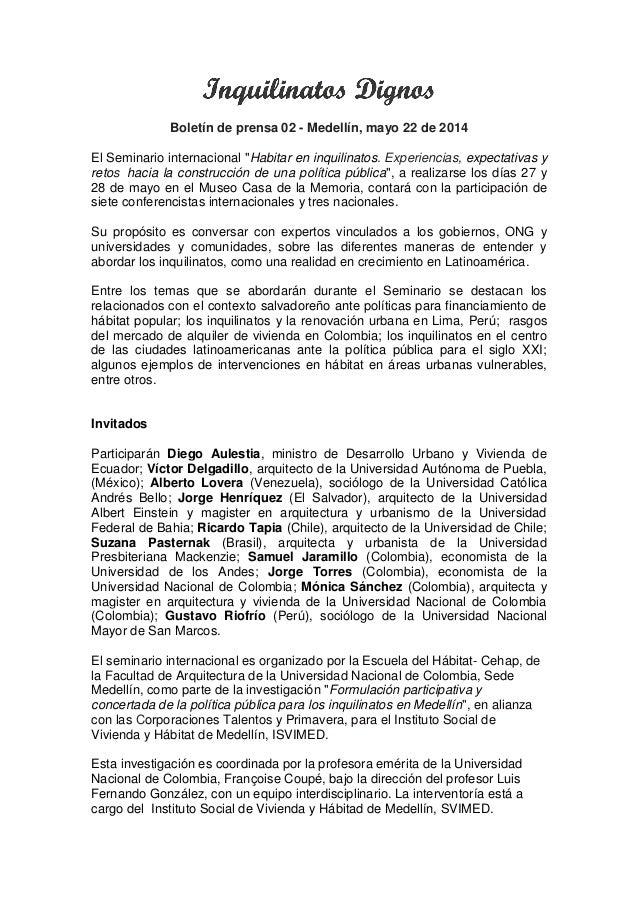 """Boletín de prensa 02 - Medellín, mayo 22 de 2014 El Seminario internacional """"Habitar en inquilinatos. Experiencias, expect..."""