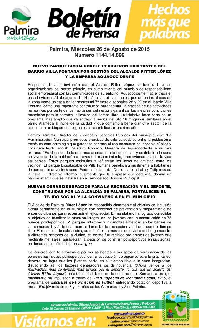 Palmira, Miércoles 26 de Agosto de 2015 Número 1144.14.899 NUEVO PARQUE BIOSALUDABLE RECIBIERON HABITANTES DEL BARRIO VILL...