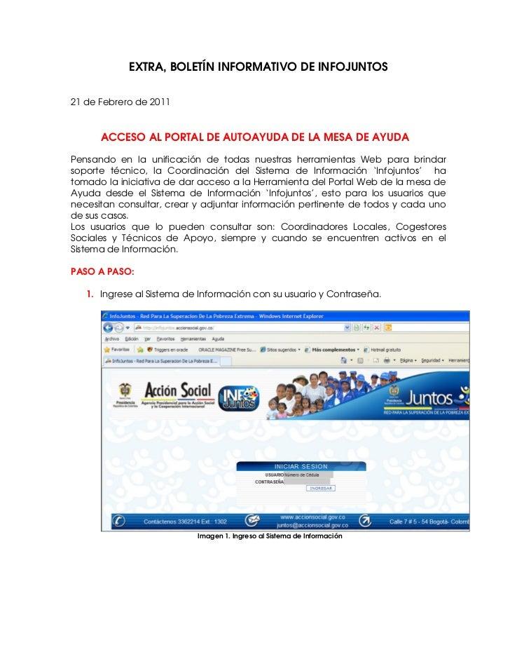 EXTRA, BOLETÍN INFORMATIVO DE INFOJUNTOS21 de Febrero de 2011      ACCESO AL PORTAL DE AUTOAYUDA DE LA MESA DE AYUDAPensan...