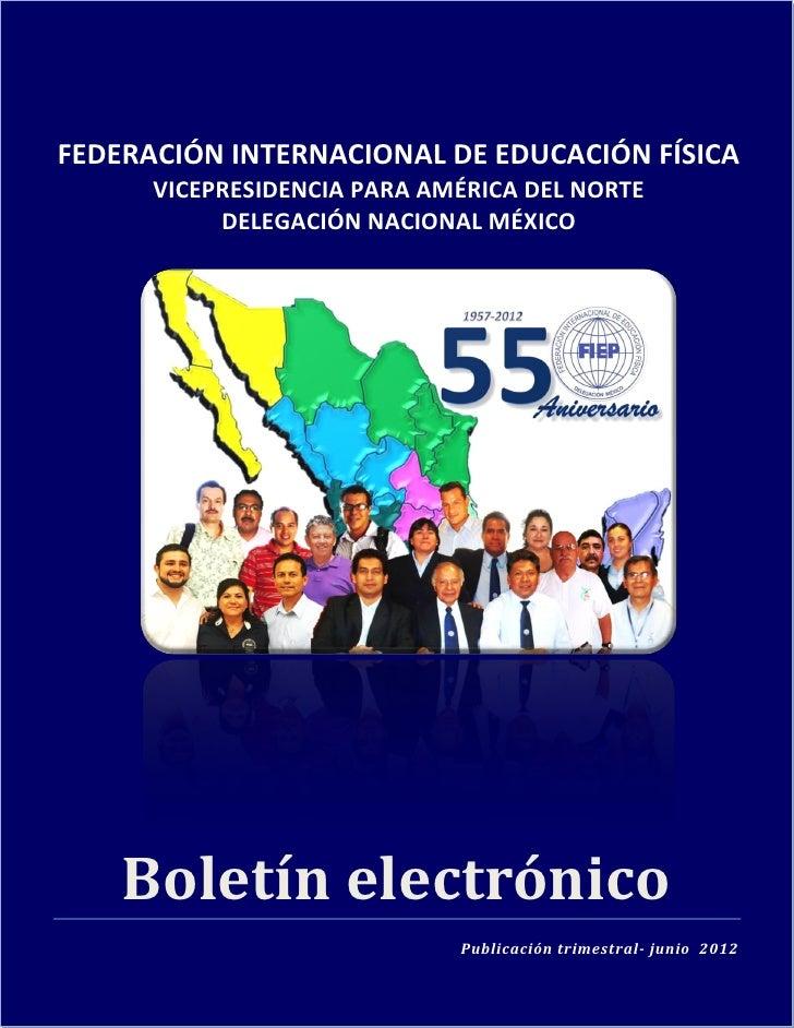 FEDERACIÓN INTERNACIONAL DE EDUCACIÓN FÍSICA                  VICEPRESIDENCIA PARA AMÉRICA DEL NORTE                      ...