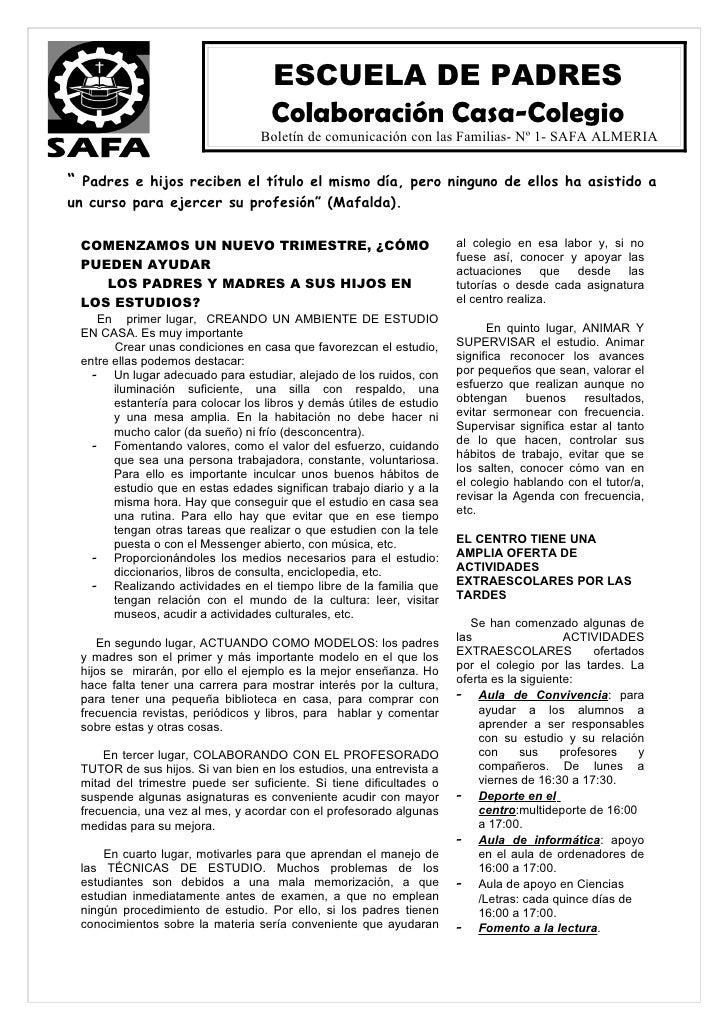 ESCUELA DE PADRES                                    Colaboración Casa-Colegio                                  Boletín de...