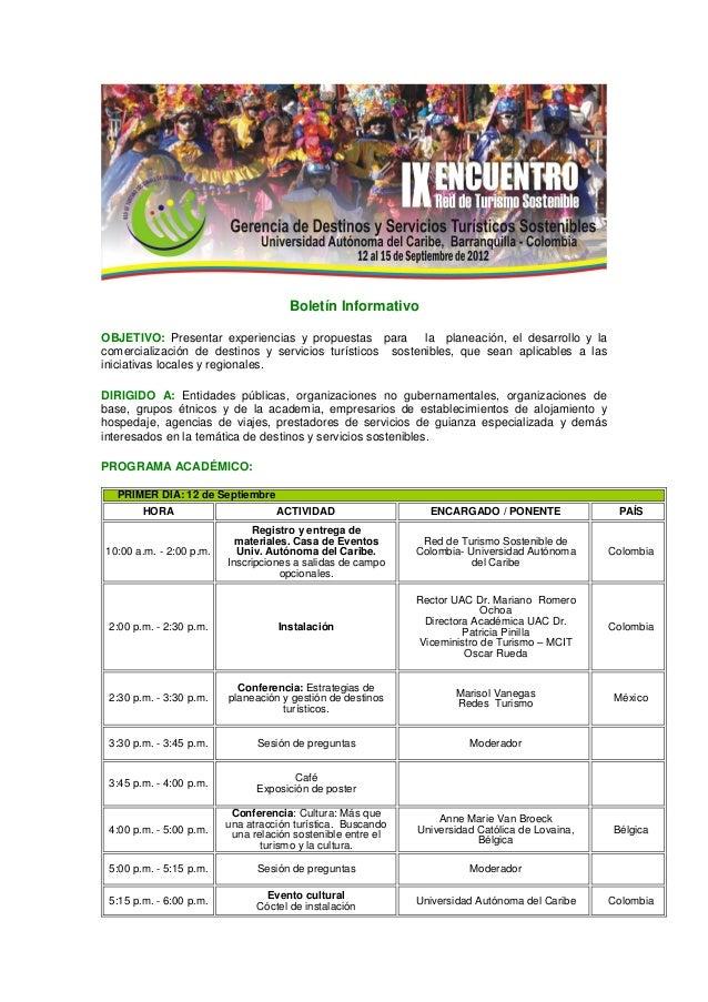 Boletín Informativo OBJETIVO: Presentar experiencias y propuestas para la planeación, el desarrollo y la comercialización ...
