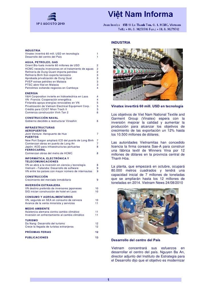 INDUSTRIA  INDUSTRIA Vinatex invertirá 60 mill. USD en tecnología            1 Desarrollo del centro del País             ...