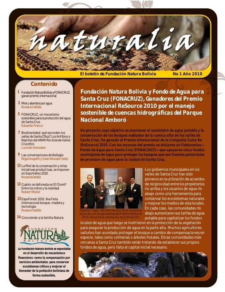 El boletín de Fundación Natura Bolivia                          No 1 Año 2010            Contenido 1 Fundación Natura Boli...