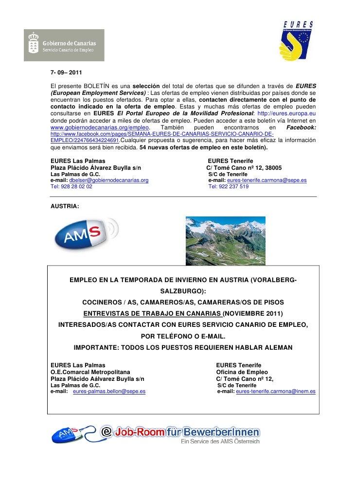 7- 09– 2011El presente BOLETÍN es una selección del total de ofertas que se difunden a través de EURES(European Employment...