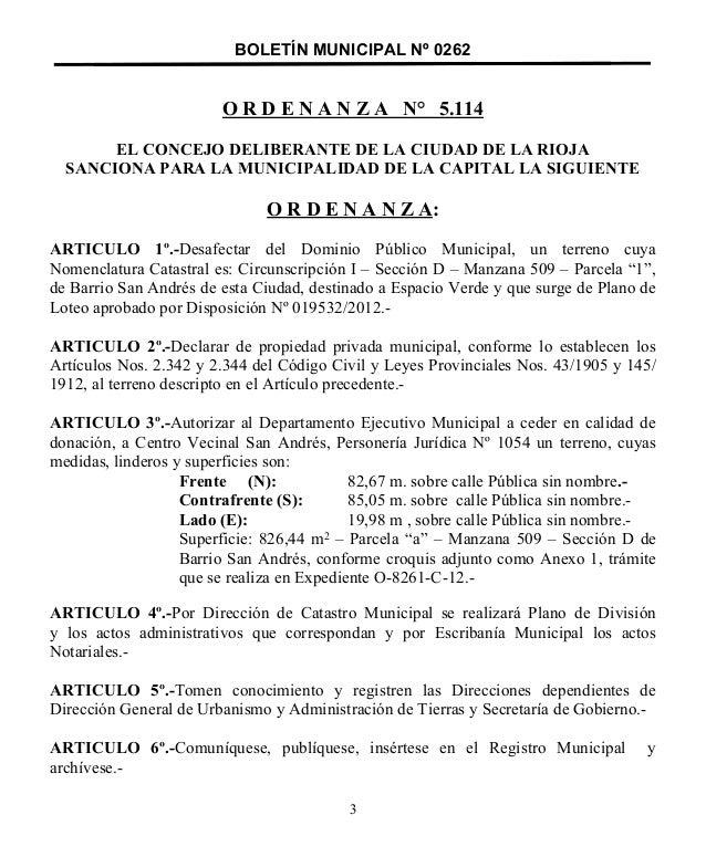 BOLETÍN MUNICIPAL Nº 0262 O R D E N A N Z A N° 5.114 EL CONCEJO DELIBERANTE DE LA CIUDAD DE LA RIOJA SANCIONA PARA LA MUNI...