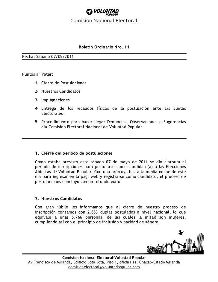 Boletín Ordinario Nro. 11Fecha: Sábado 07/05/2011Puntos a Tratar:      1- Cierre de Postulaciones      2- Nuestros Candida...
