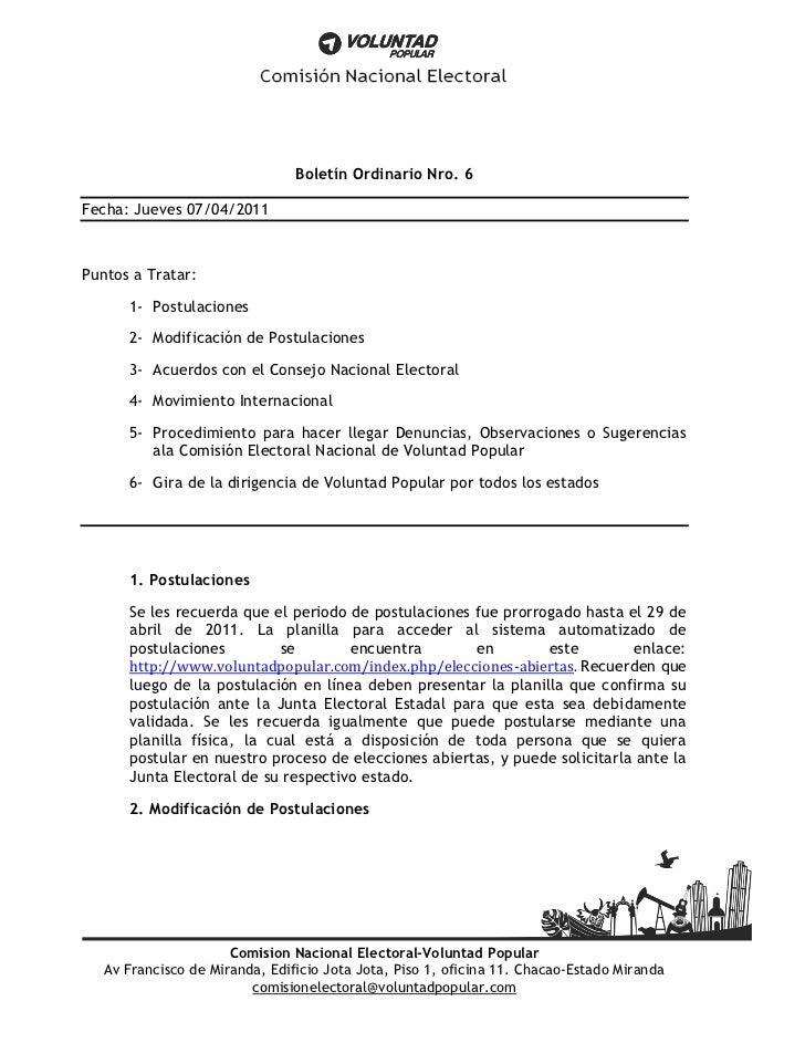 Boletín Ordinario Nro. 6Fecha: Jueves 07/04/2011Puntos a Tratar:      1- Postulaciones      2- Modificación de Postulacion...