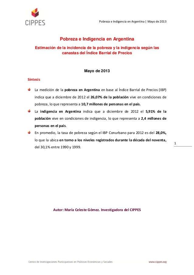 Pobreza e Indigencia en Argentina | Mayo de 20131Pobreza e Indigencia en ArgentinaEstimación de la incidencia de la pobrez...