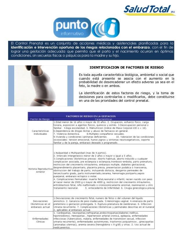 El Control Prenatal es un conjunto de acciones médicas y asistenciales planificadas para la identificación e intervención ...