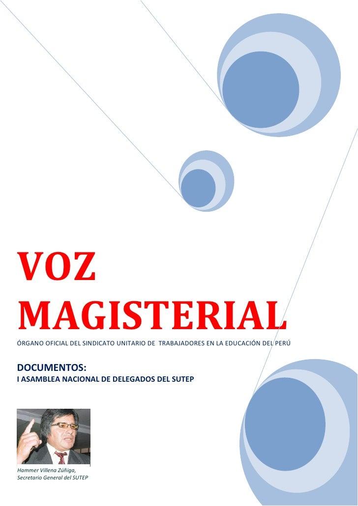 VOZ MAGISTERIAL ÓRGANO OFICIAL DEL SINDICATO UNITARIO DE TRABAJADORES EN LA EDUCACIÓN DEL PERÚ   DOCUMENTOS: I ASAMBLEA NA...