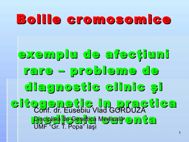 Boli  Cromosomice Boli Rare Bucuresti 2010