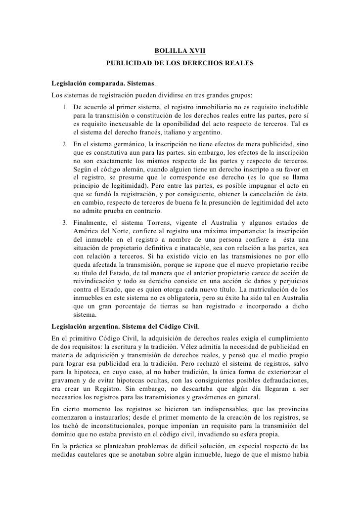 BOLILLA XVII                    PUBLICIDAD DE LOS DERECHOS REALES  Legislación comparada. Sistemas. Los sistemas de regist...