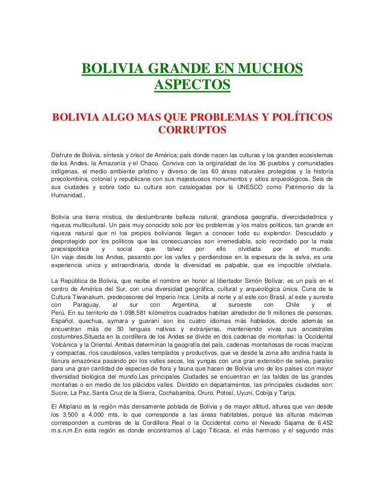 BOLIVIA GRANDE EN MUCHOS                    ASPECTOSBOLIVIA ALGO MAS QUE PROBLEMAS Y POLÍTICOS                CORRUPTOSDis...