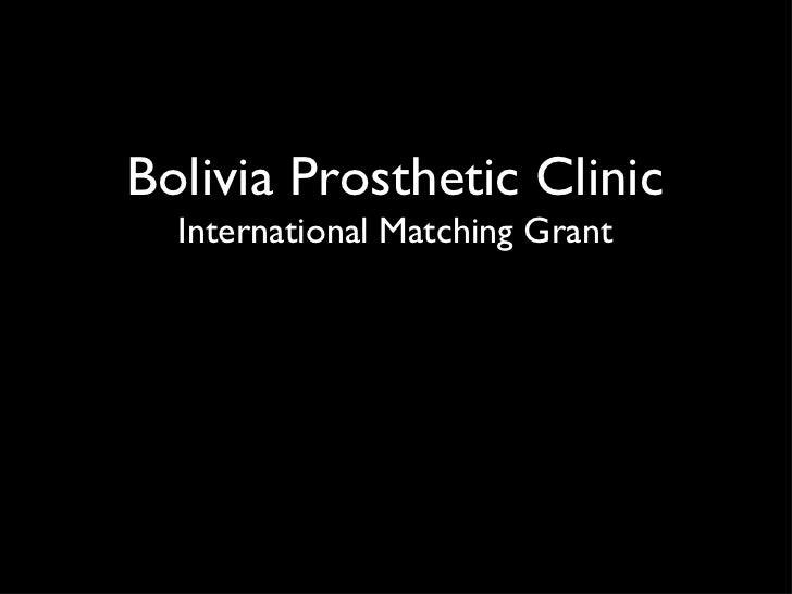 Bolivia Prosthetic Clinic International Matching Grant