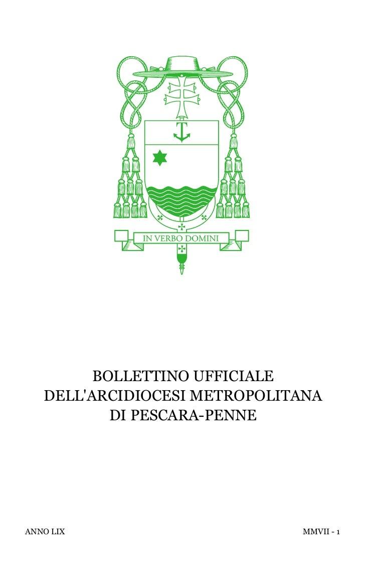 BOLLETTINO UFFICIALE   DELLARCIDIOCESI METROPOLITANA           DI PESCARA-PENNEANNO LIX                      MMVII - 1