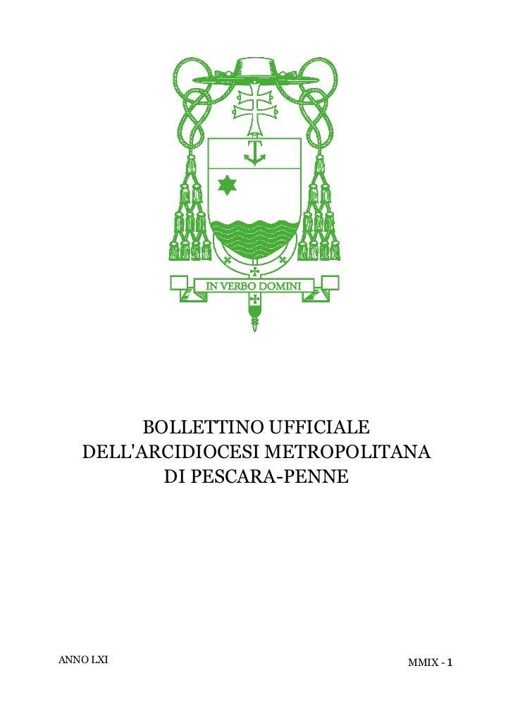 BOLLETTINO UFFICIALE   DELLARCIDIOCESI METROPOLITANA           DI PESCARA-PENNEANNO LXI                       MMIX - 1