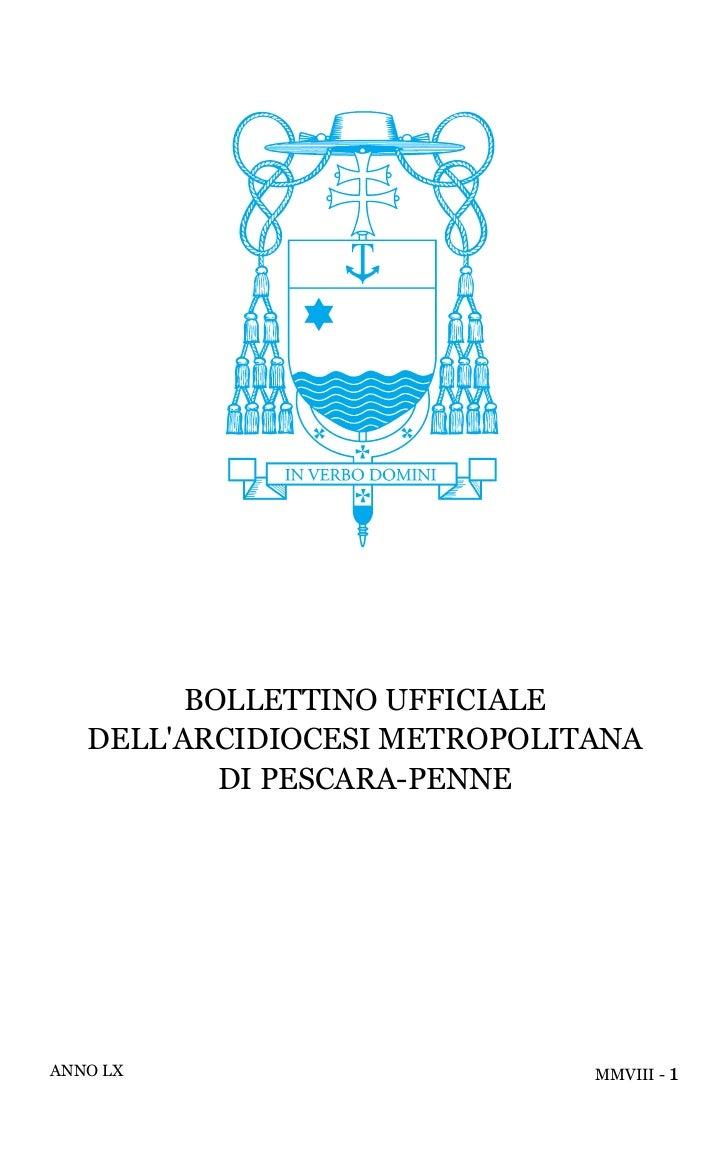 BOLLETTINO UFFICIALE   DELLARCIDIOCESI METROPOLITANA           DI PESCARA-PENNEANNO LX                       MMVIII - 1