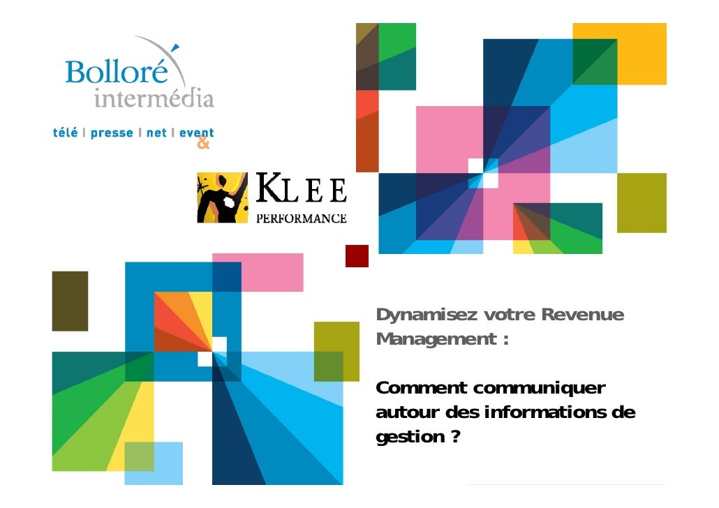 &    Dynamisez votre Revenue    Management :    Comment communiquer    autour des informations de    gestion ?