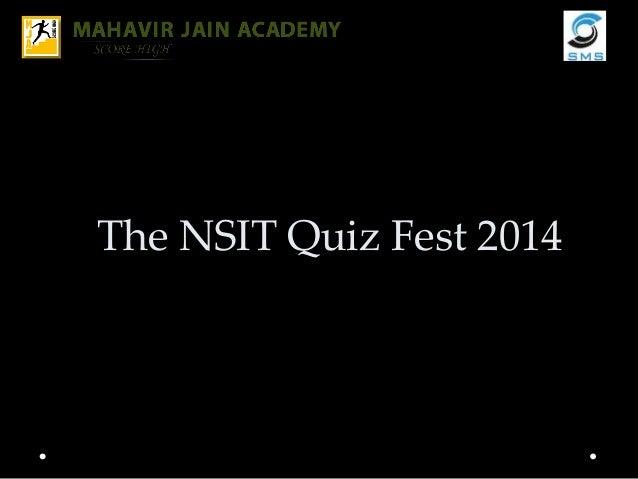 The NSIT Quiz Fest 2014