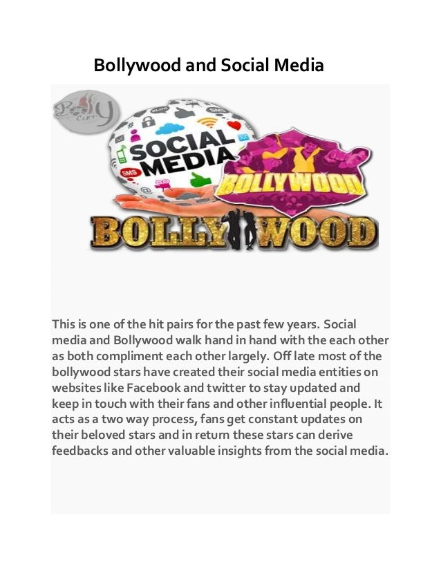 Bollywood and Social Media This is one of the hit pairs for the past few years. Social media and Bollywood walk hand in ha...