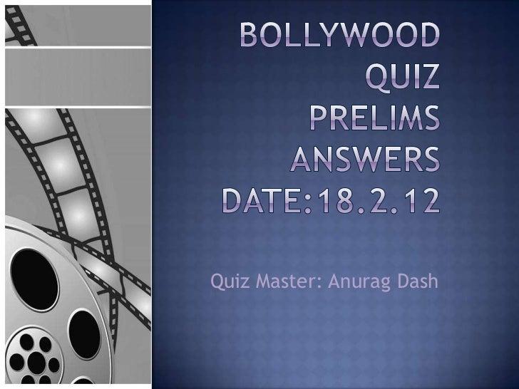 Quiz Master: Anurag Dash