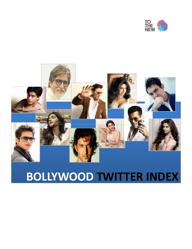 [Report] Bollywood Twitter Index - Popular Bollywood Celebrities on Twitter