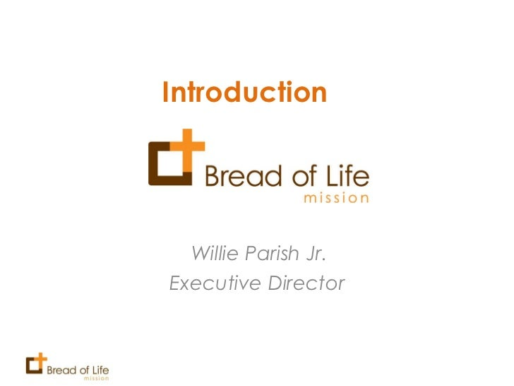 Introduction  Willie Parish Jr. Executive Director