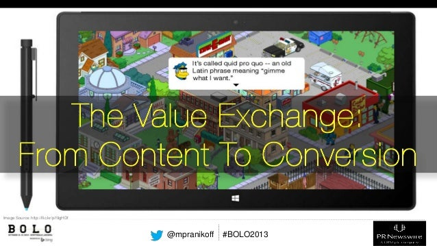 The Value Exchange – BOLO Conference 2013