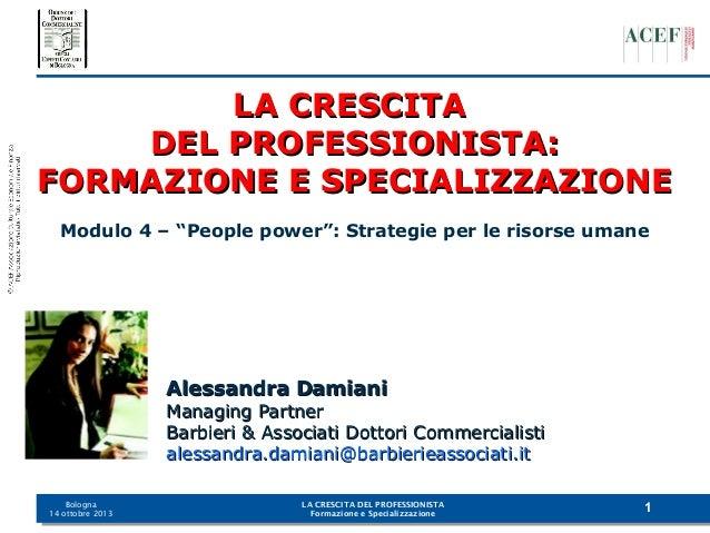 Bologna 14 ottobre 2013   Modulo 4
