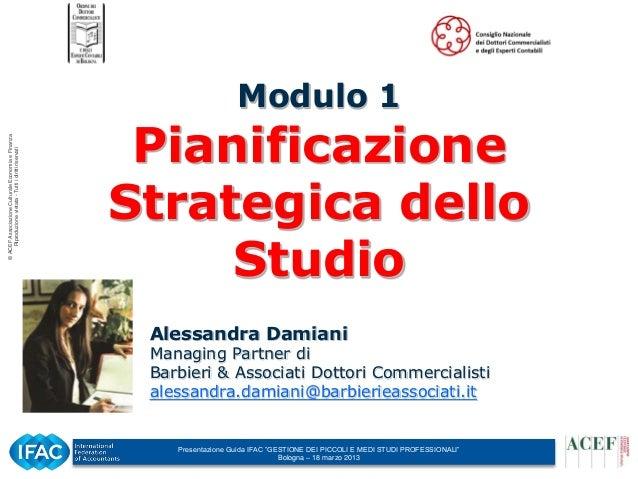 Bologna 18 marzo 2013 - Modulo 1 Pianificazione