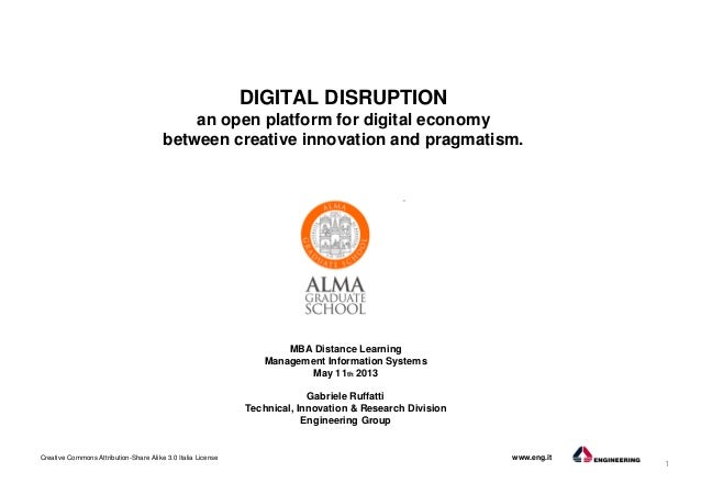 DIGITAL DISRUPTION: an open platform for digital economy between creative innovation and pragmatism