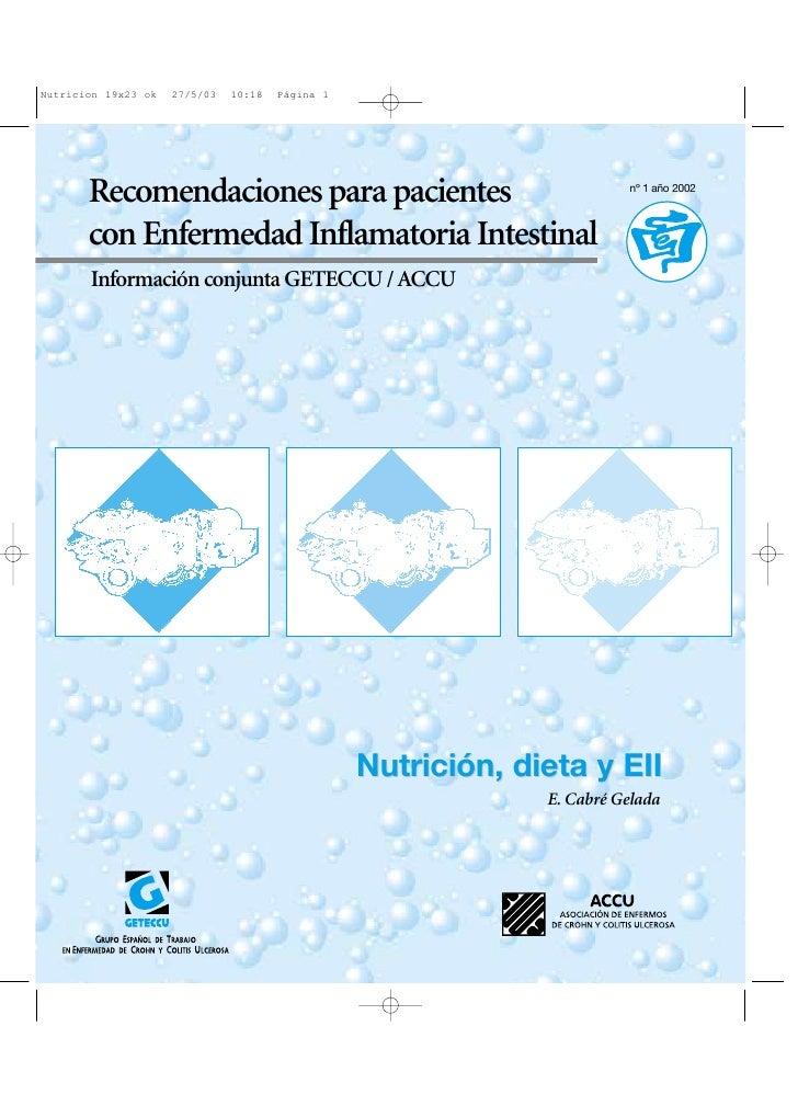 Recomendaciones para pacientes                  nº 1 año 2002    con Enfermedad Inflamatoria Intestinal Información conjun...