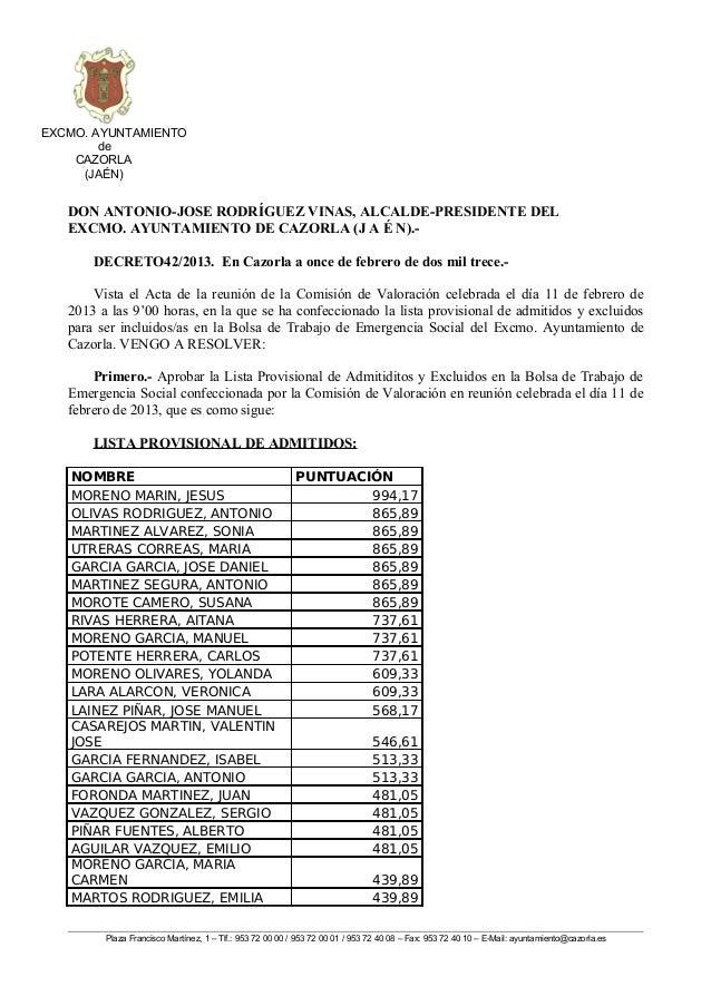 EXCMO. AYUNTAMIENTO        de    CAZORLA     (JAÉN)   DON ANTONIO-JOSE RODRÍGUEZ VINAS, ALCALDE-PRESIDENTE DEL   EXCMO. AY...
