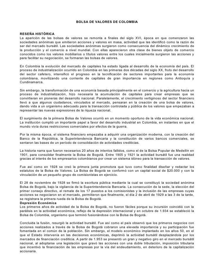 BOLSA DE VALORES DE COLOMBIA   RESEÑA HISTÓRICA La aparición de las bolsas de valores se remonta a finales del siglo XVI, ...