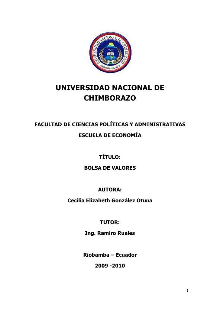 UNIVERSIDAD NACIONAL DE CHIMBORAZO<br />FACULTAD DE CIENCIAS POLÍTICAS Y ADMINISTRATIVAS<br />ESCUELA DE ECONOMÍA<br />TÍT...