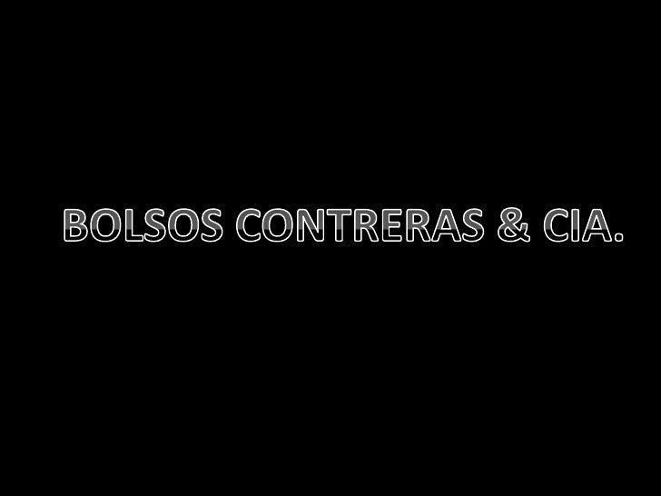BOLSOS CONTRERAS & CIA.<br />