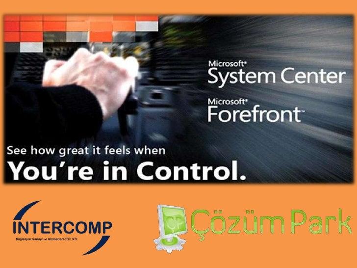 Forefront ile Kontrol Sizde Bolum 2 (Forefront Güvenlik Ürün ailesi ve for Exchange Securty Sunum Demo )