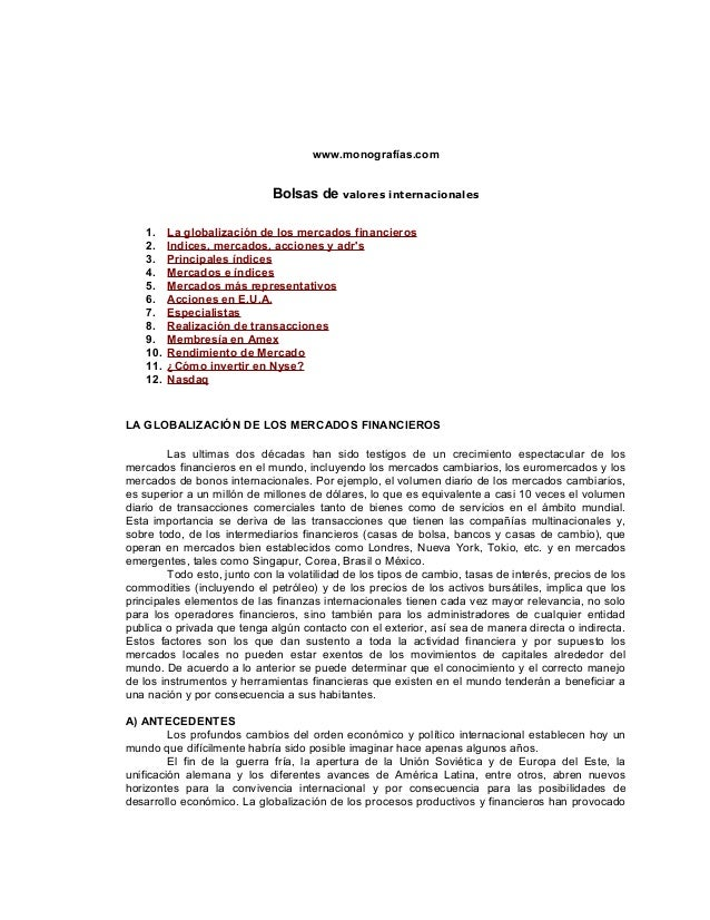 www.monografías.com  Bolsas de valores internacionales 1. 2. 3. 4. 5. 6. 7. 8. 9. 10. 11. 12.  La globalización de los mer...