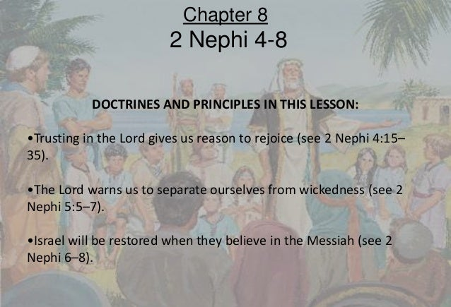 2013 Book of Mormon : Chapter 8 (Institute Lesson by hgellor)